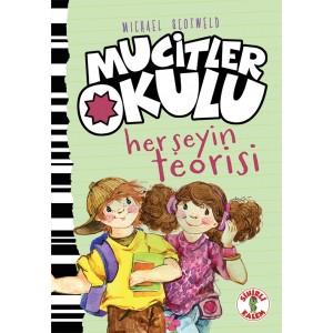 MUCİTLER OKULU / HER ŞEYİN TEORİSİ