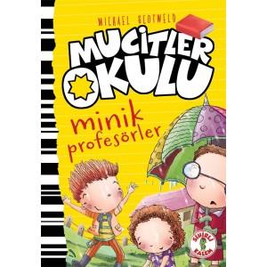MUCİTLER OKULU / MİNİK PROFOSÖR