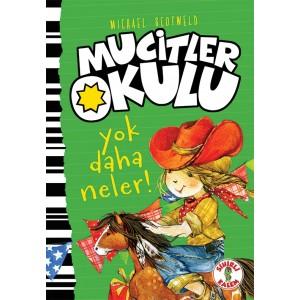 MUCİTLER OKULU / YOK DAHA NELER
